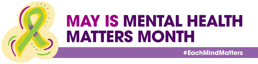 May is Mental Health Matters Month